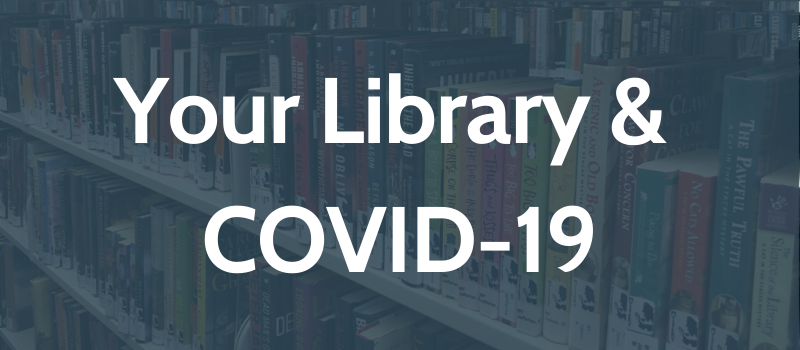 your library & covid-19